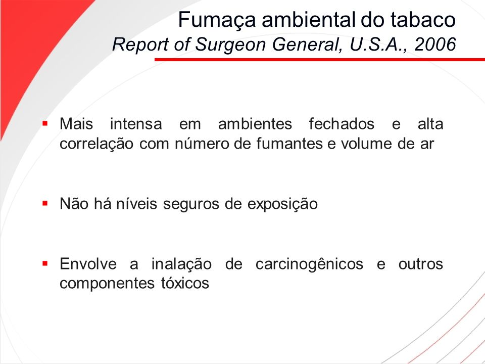 Fumaça ambiental do tabaco Report of Surgeon General, U.S.A., 2006