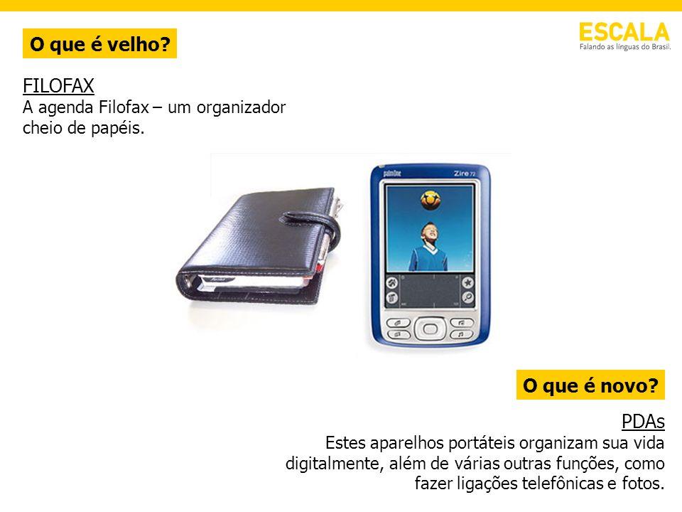 O que é velho FILOFAX O que é novo PDAs