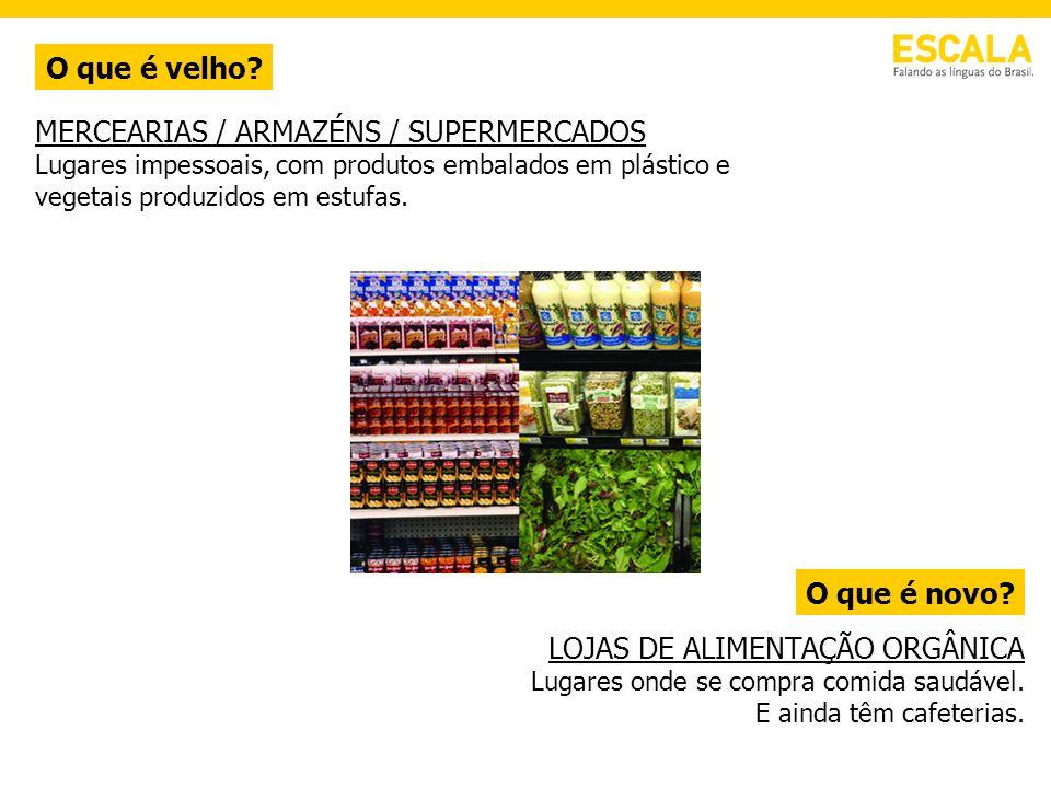 MERCEARIAS / ARMAZÉNS / SUPERMERCADOS
