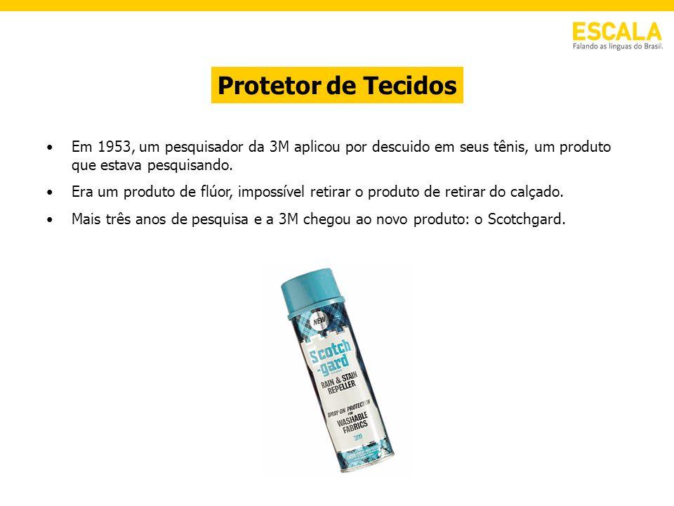 Protetor de Tecidos Em 1953, um pesquisador da 3M aplicou por descuido em seus tênis, um produto que estava pesquisando.