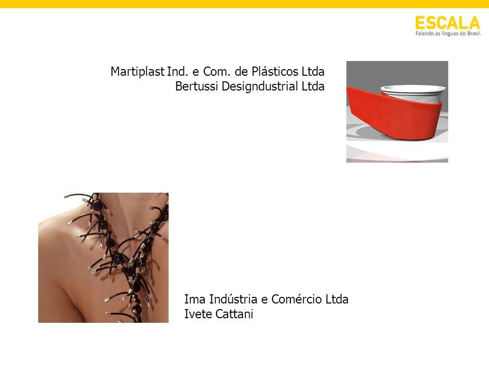 Martiplast Ind. e Com. de Plásticos Ltda