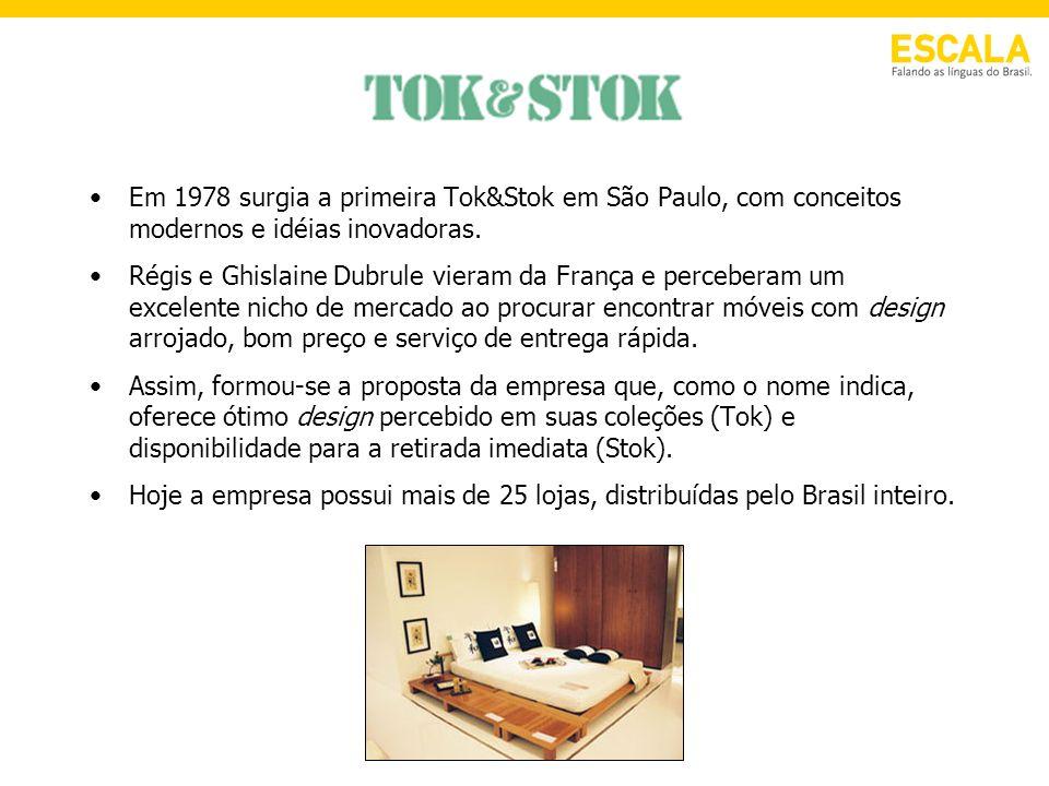 Em 1978 surgia a primeira Tok&Stok em São Paulo, com conceitos modernos e idéias inovadoras.