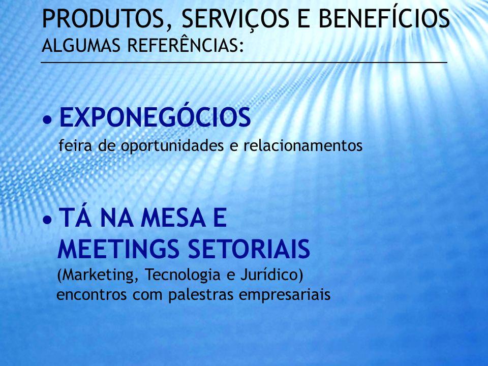 MEETINGS SETORIAIS PRODUTOS, SERVIÇOS E BENEFÍCIOS  EXPONEGÓCIOS