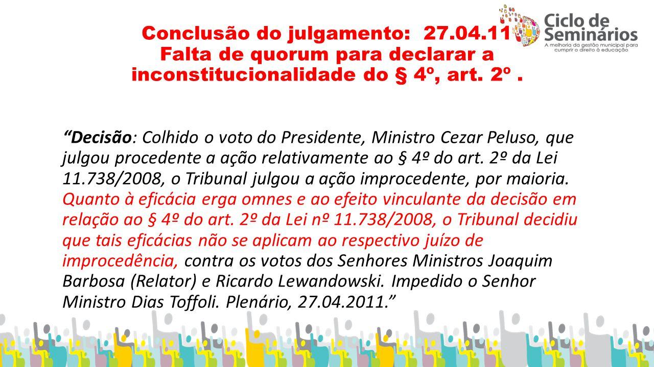 Conclusão do julgamento: 27. 04