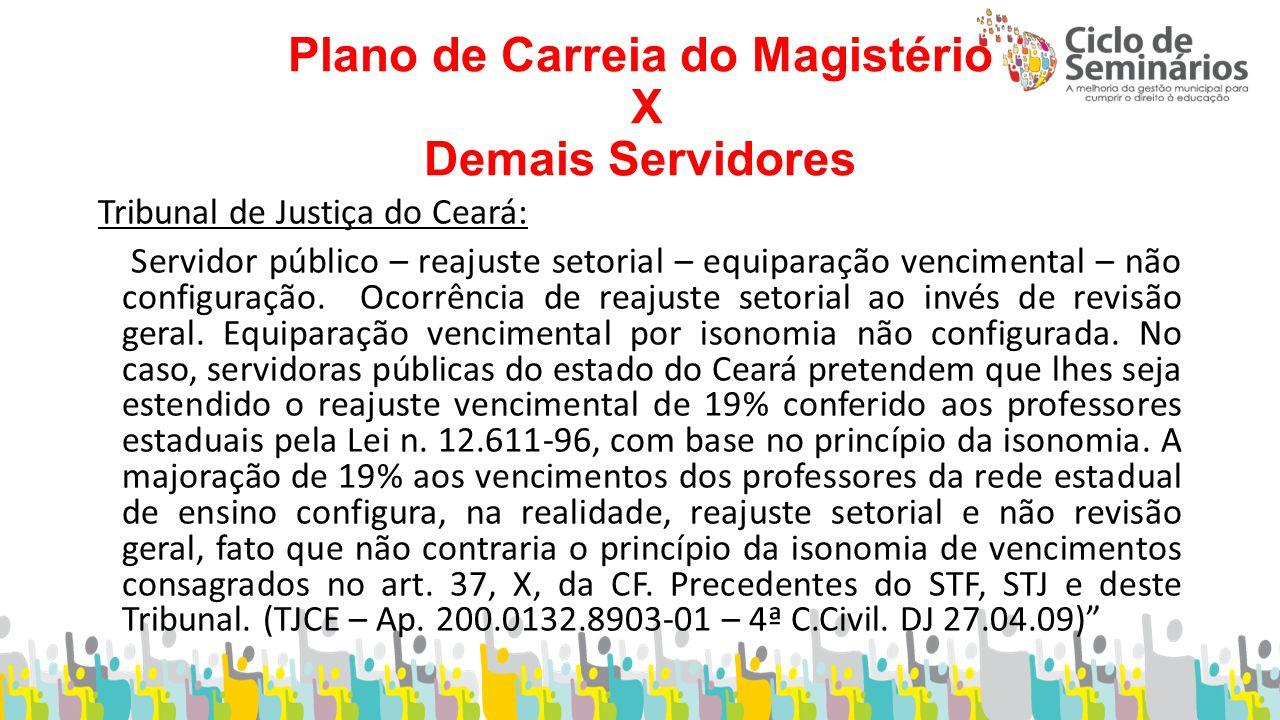 Plano de Carreia do Magistério X Demais Servidores
