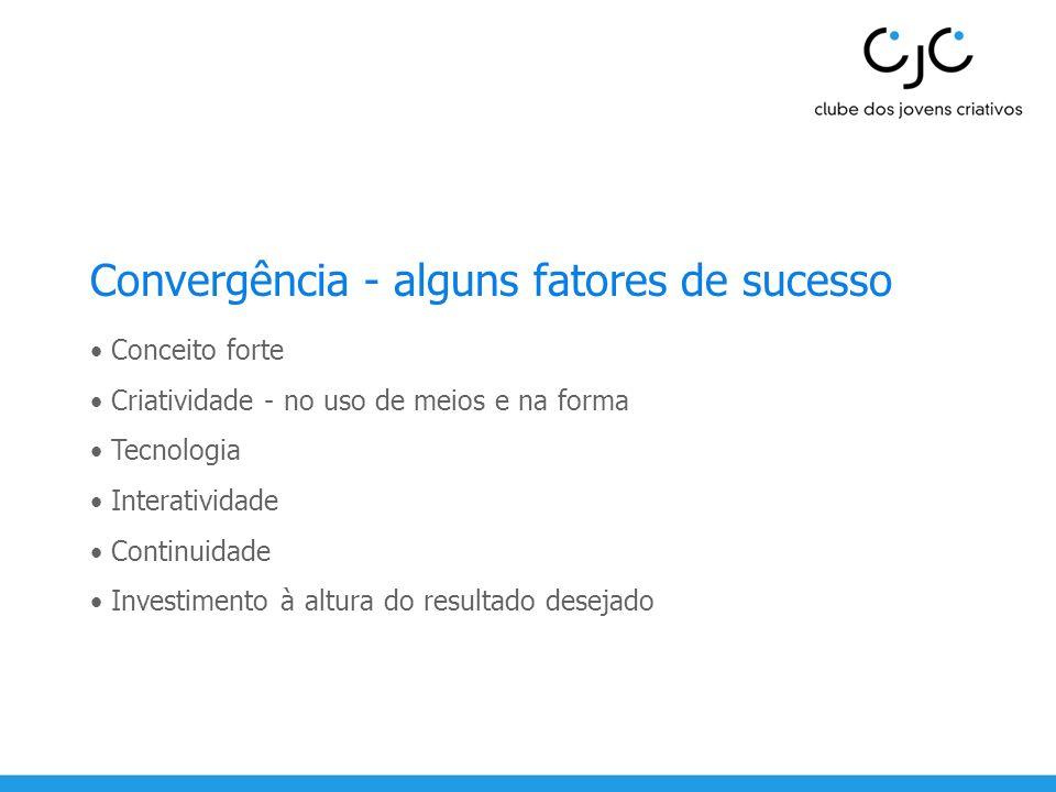 Convergência - alguns fatores de sucesso