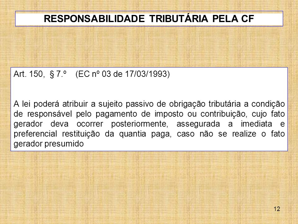 RESPONSABILIDADE TRIBUTÁRIA PELA CF