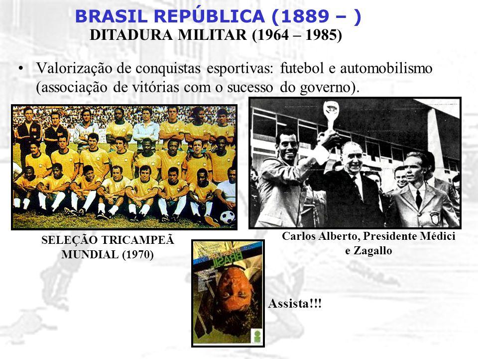 Carlos Alberto, Presidente Médici e Zagallo