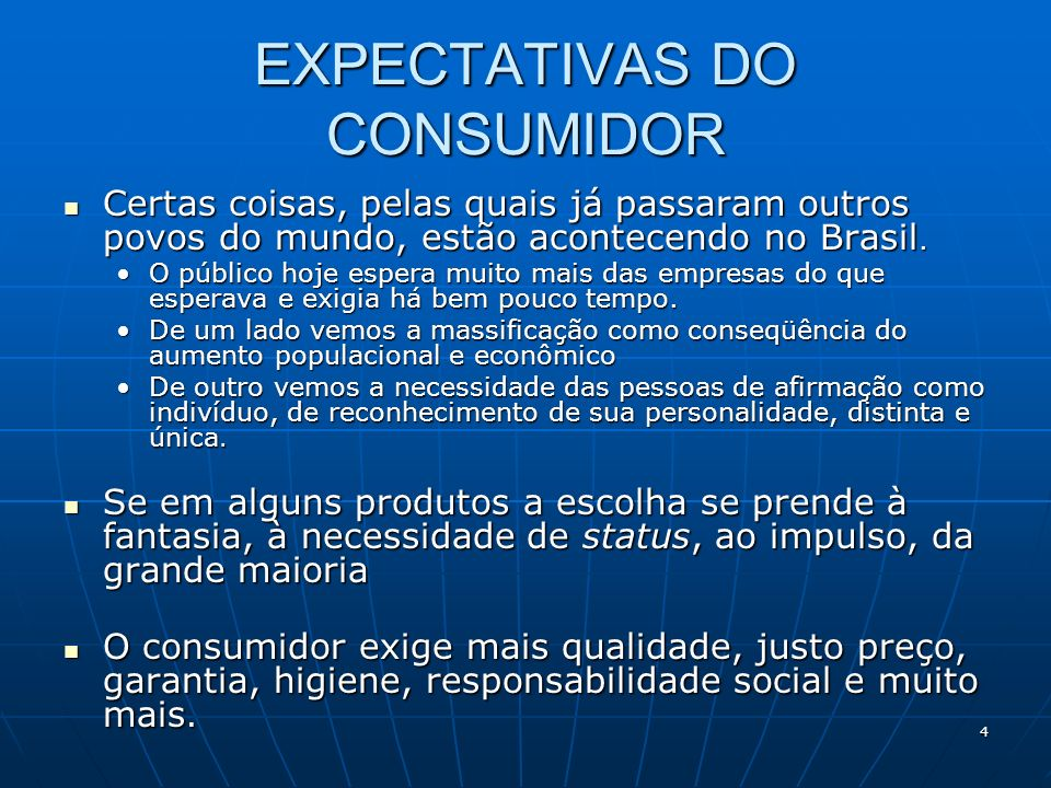 EXPECTATIVAS DO CONSUMIDOR