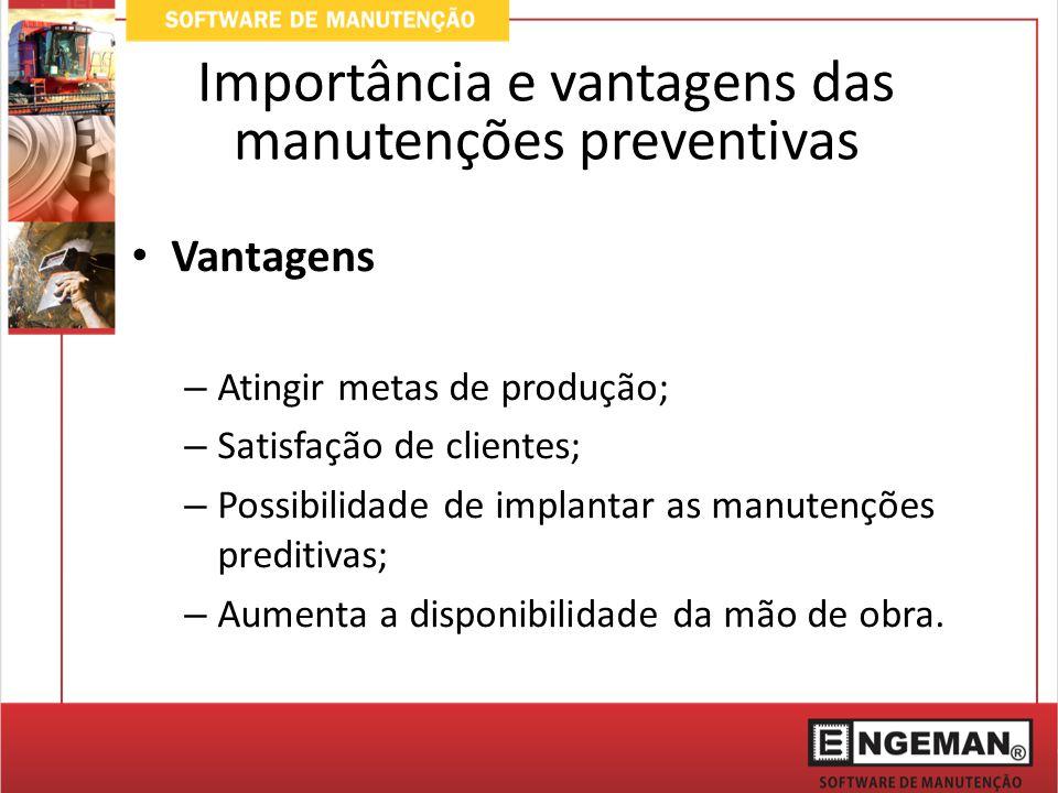 Importância e vantagens das manutenções preventivas