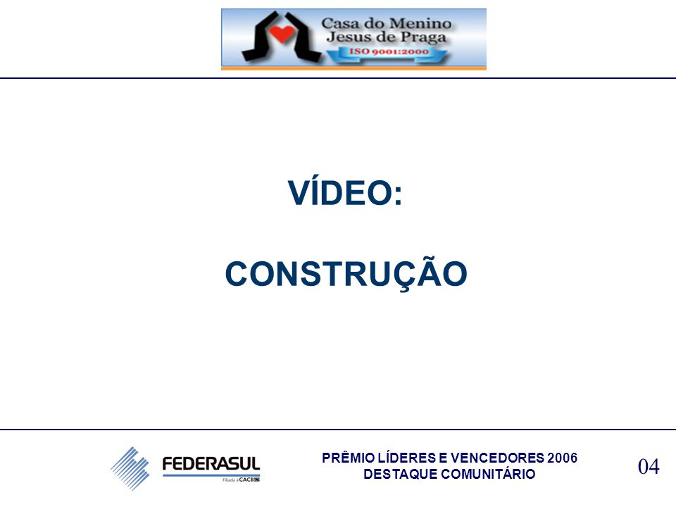 PRÊMIO LÍDERES E VENCEDORES 2006