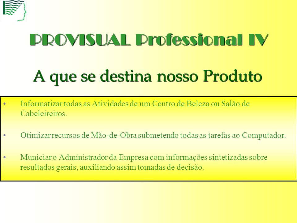 PROVISUAL Professional IV