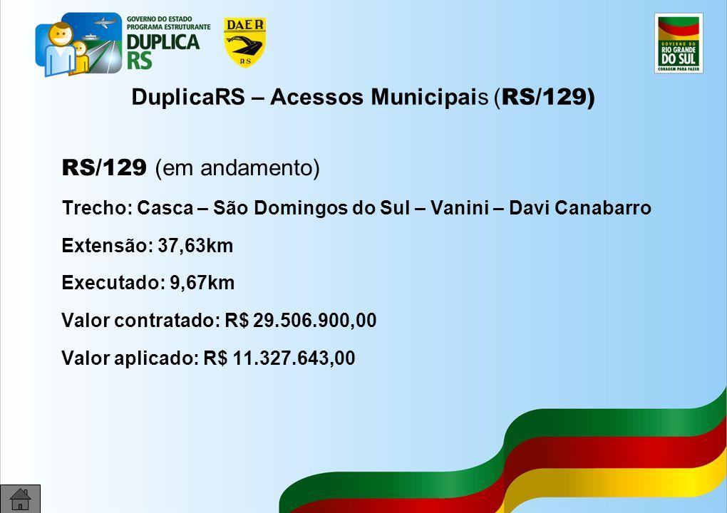 DuplicaRS – Acessos Municipais (RS/129)