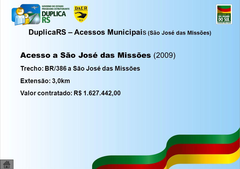 DuplicaRS – Acessos Municipais (São José das Missões)