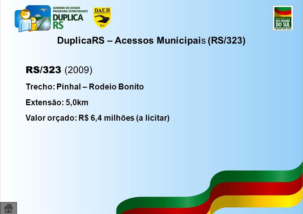 DuplicaRS – Acessos Municipais (RS/323)