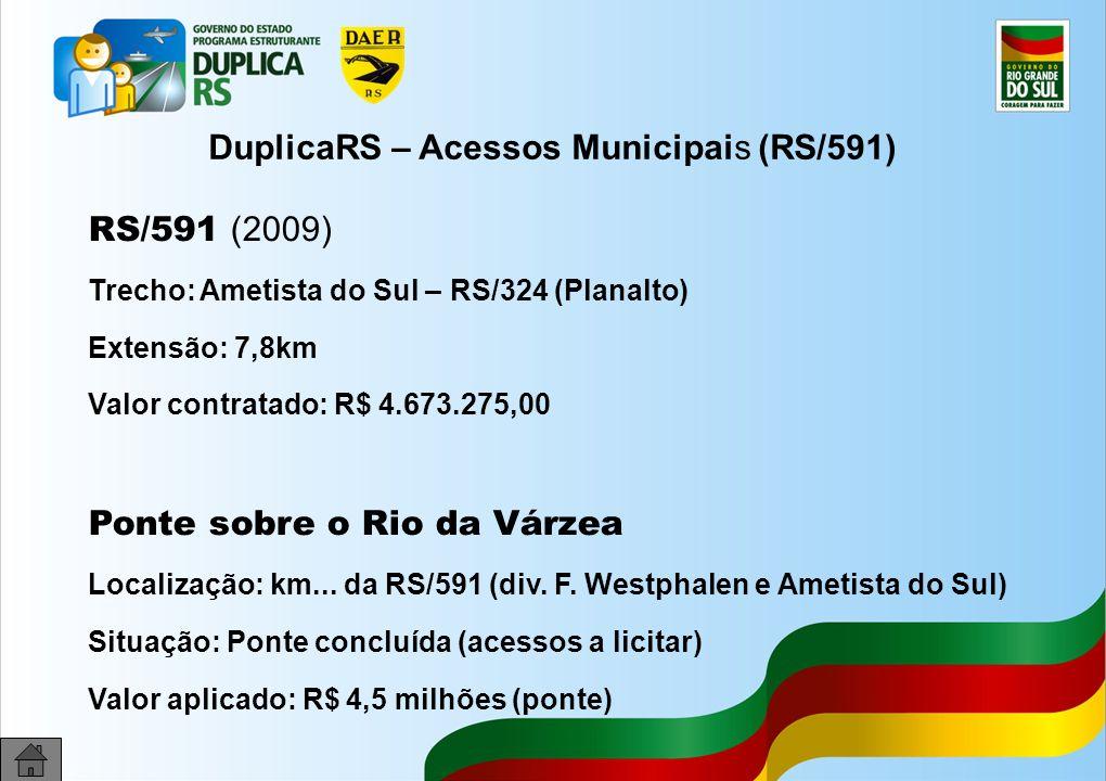 DuplicaRS – Acessos Municipais (RS/591)
