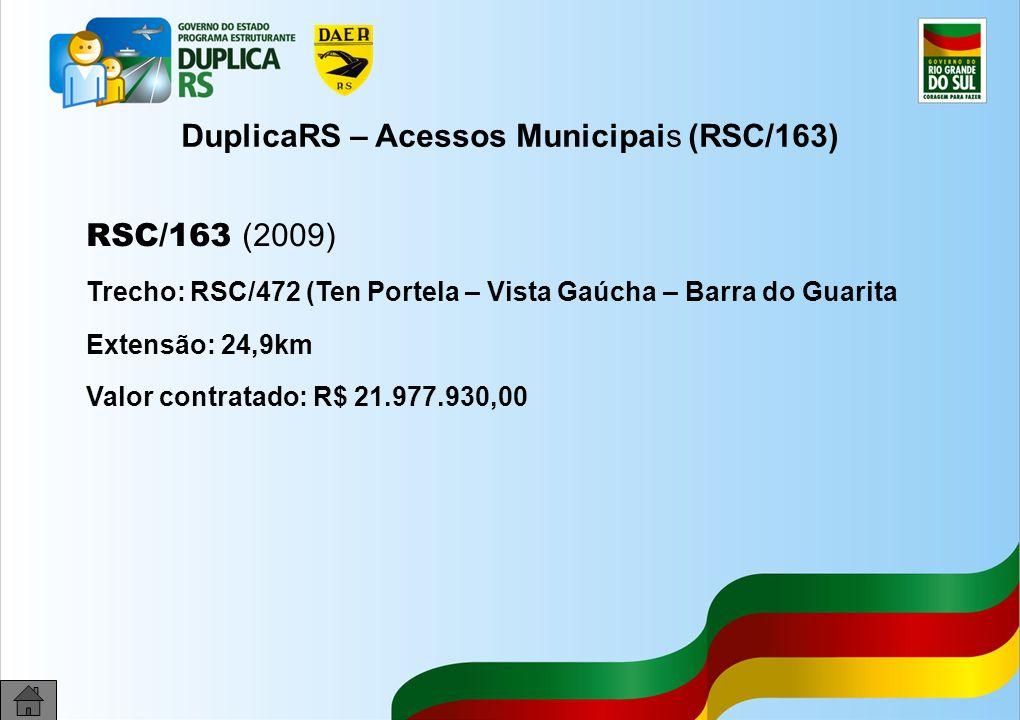 DuplicaRS – Acessos Municipais (RSC/163)