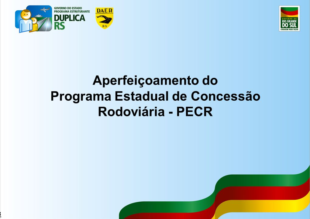Programa Estadual de Concessão Rodoviária - PECR