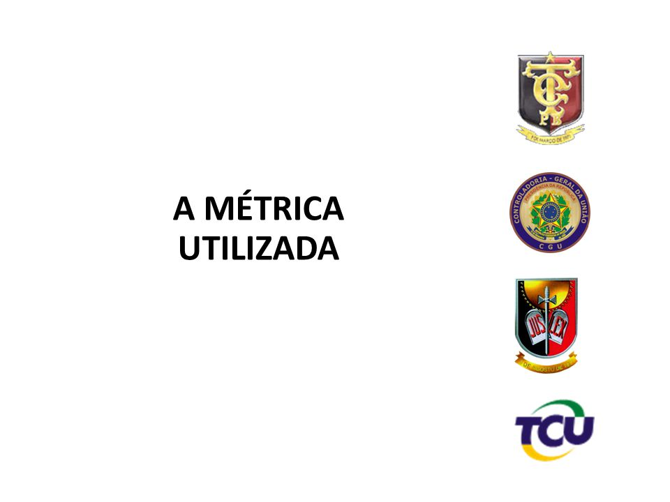 9 A MÉTRICA UTILIZADA 9