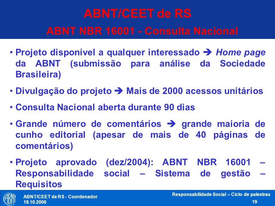 ABNT/CEET de RS ABNT NBR 16001 - Consulta Nacional