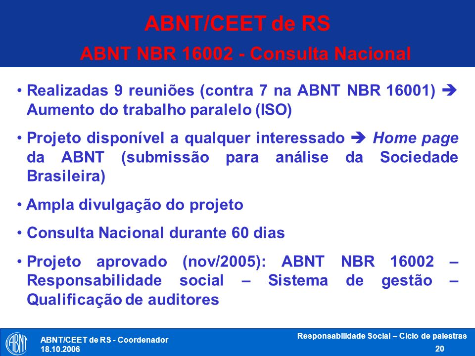 ABNT/CEET de RS ABNT NBR 16002 - Consulta Nacional