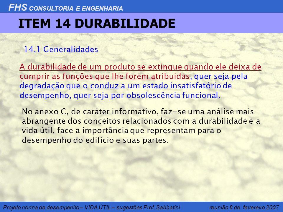 ITEM 14 DURABILIDADE 14.1 Generalidades