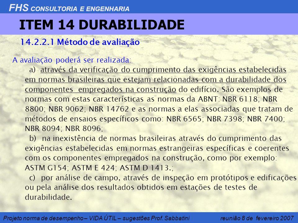 ITEM 14 DURABILIDADE 14.2.2.1 Método de avaliação