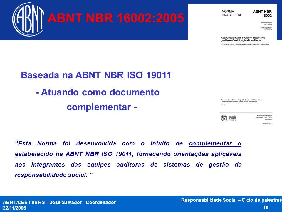 ABNT NBR 16002:2005 Baseada na ABNT NBR ISO 19011