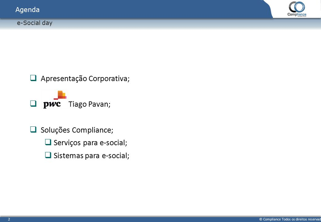 Apresentação Corporativa;