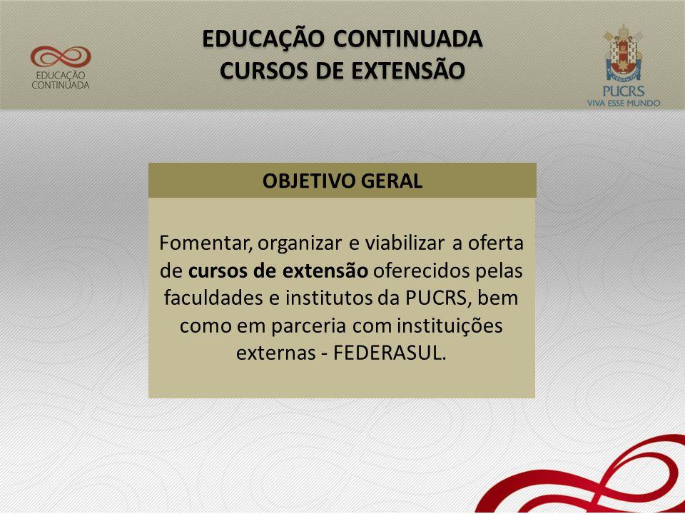 EDUCAÇÃO CONTINUADA CURSOS DE EXTENSÃO