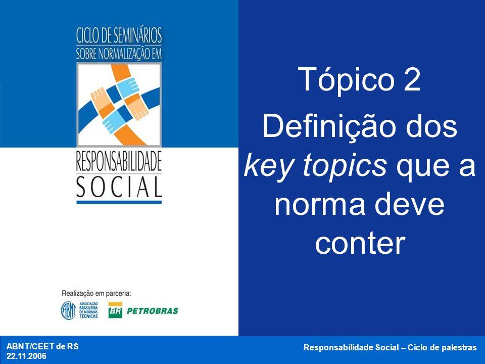 Definição dos key topics que a norma deve conter