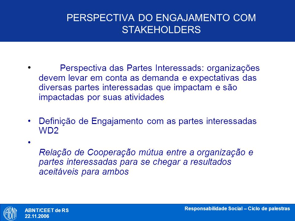 PERSPECTIVA DO ENGAJAMENTO COM STAKEHOLDERS