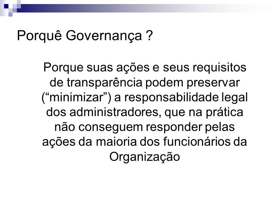 Porquê Governança