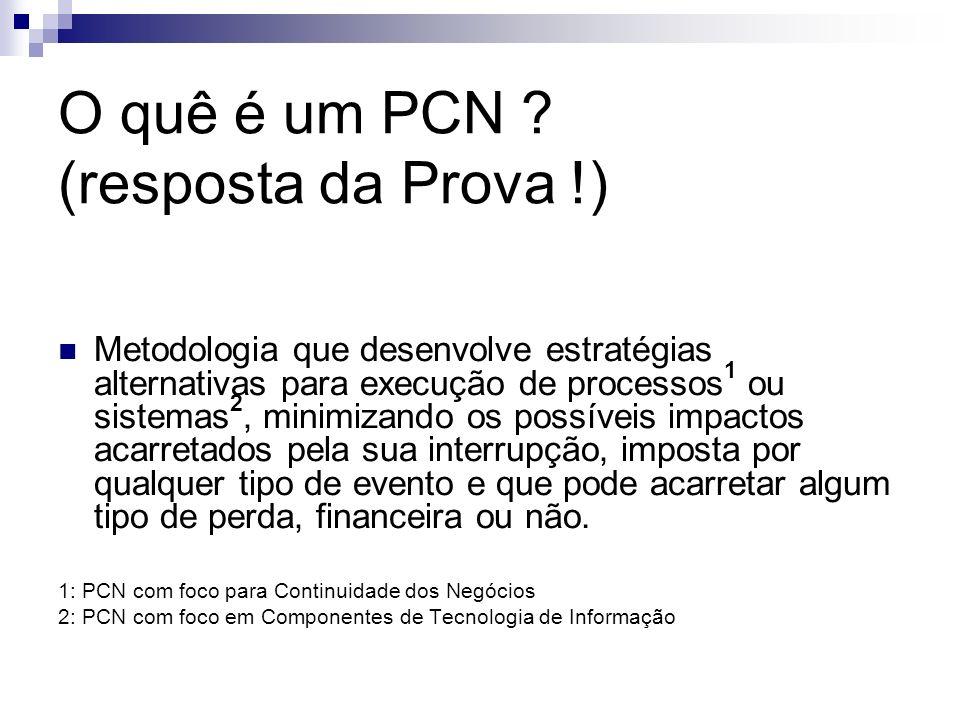 O quê é um PCN (resposta da Prova !)