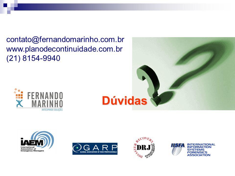 Dúvidas contato@fernandomarinho.com.br www.planodecontinuidade.com.br