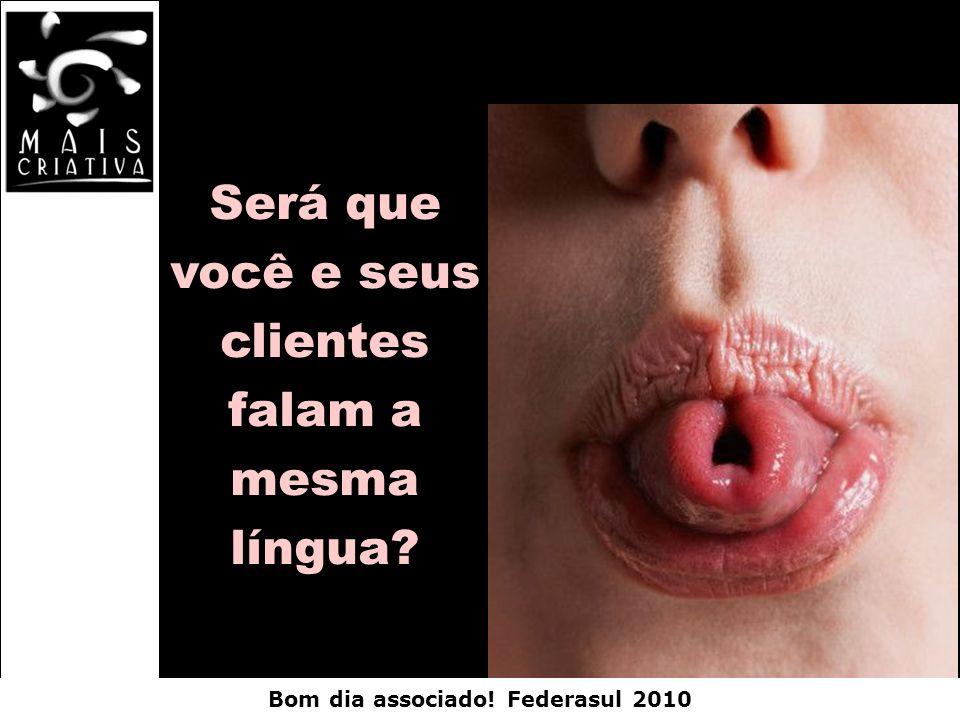 Será que você e seus clientes falam a mesma língua