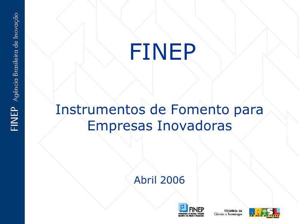 Instrumentos de Fomento para Empresas Inovadoras Abril 2006