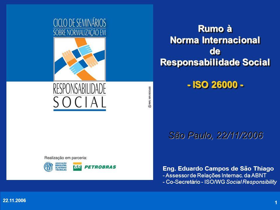 Rumo à Norma Internacional de Responsabilidade Social - ISO 26000 -