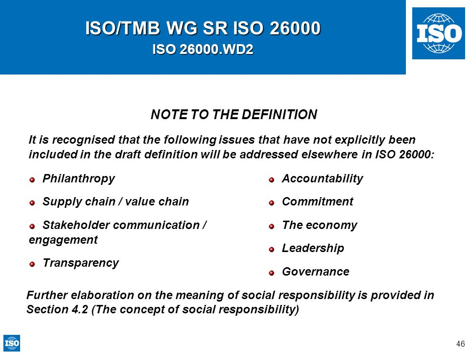 ISO/TMB WG SR ISO 26000 ISO 26000.WD2 NOTE TO THE DEFINITION