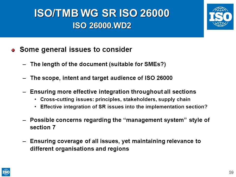ISO/TMB WG SR ISO 26000 ISO 26000.WD2 Some general issues to consider