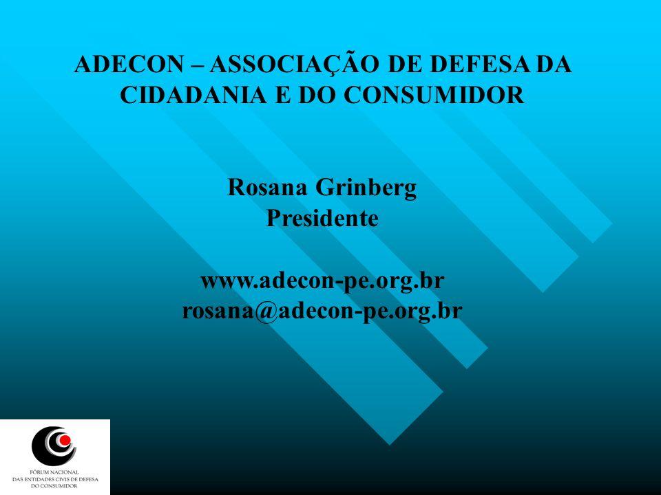 ADECON – ASSOCIAÇÃO DE DEFESA DA CIDADANIA E DO CONSUMIDOR