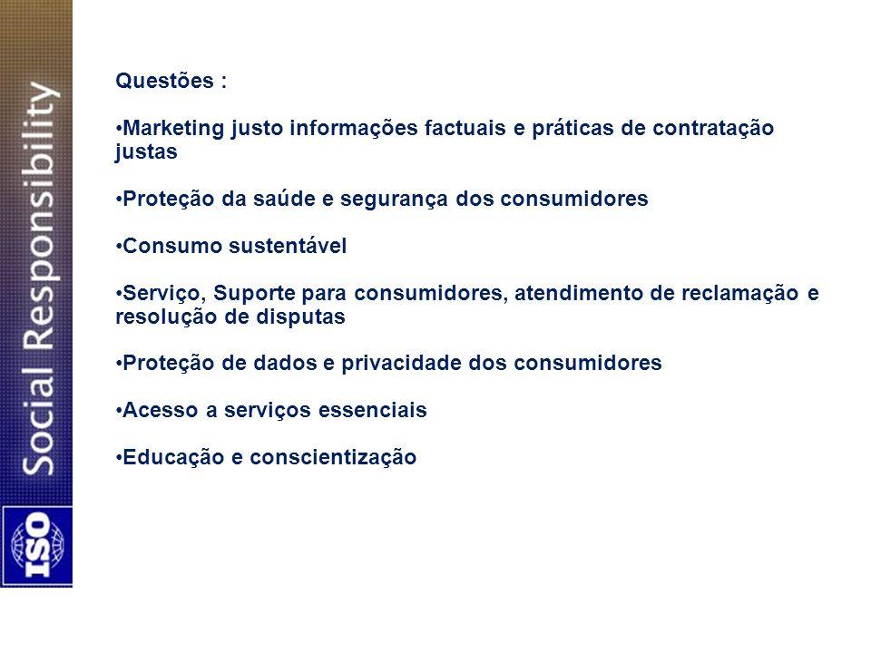 Questões : Marketing justo informações factuais e práticas de contratação justas. Proteção da saúde e segurança dos consumidores.