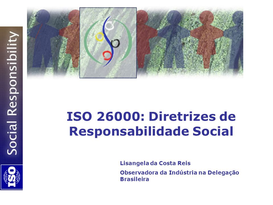 ISO 26000: Diretrizes de Responsabilidade Social