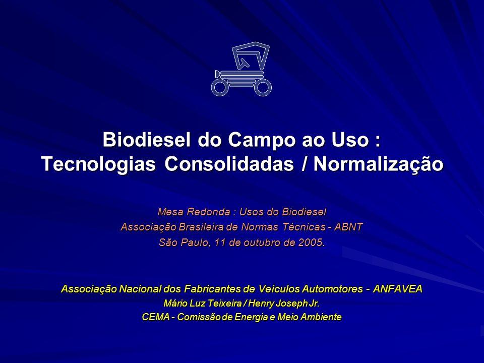 Biodiesel do Campo ao Uso : Tecnologias Consolidadas / Normalização