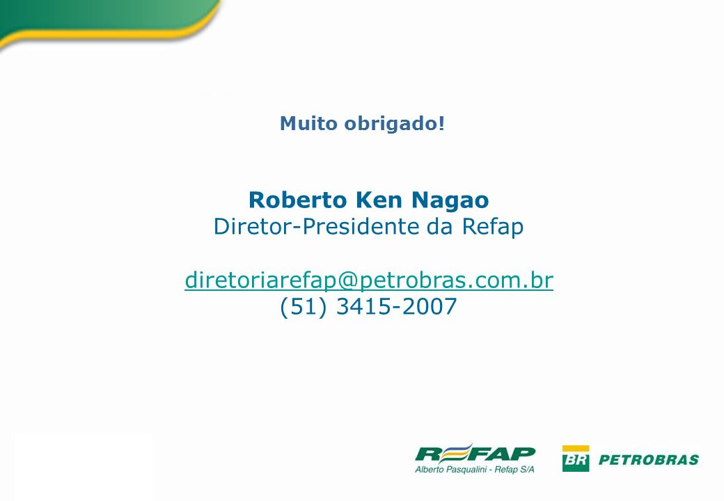 Diretor-Presidente da Refap