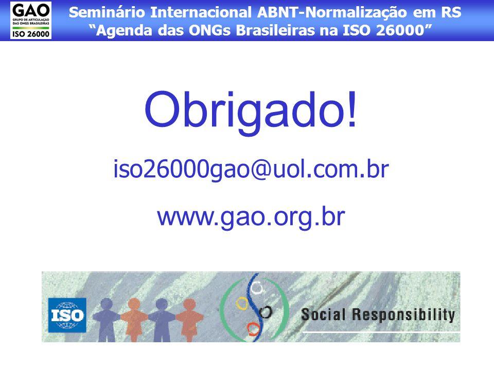 Obrigado! iso26000gao@uol.com.br www.gao.org.br