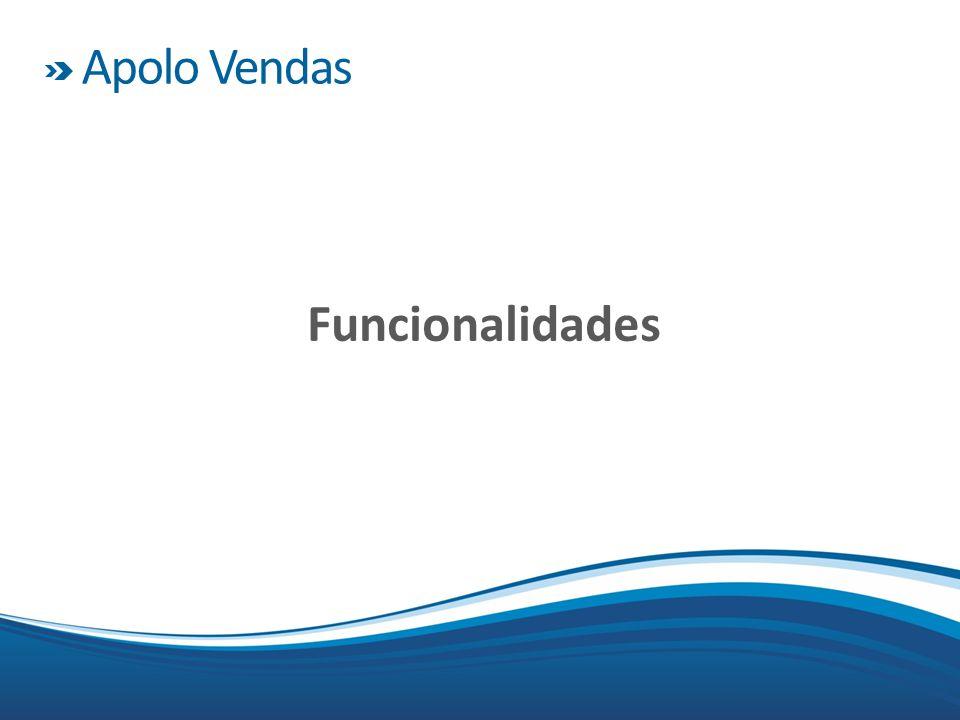 Apolo Vendas Funcionalidades Henrique C. S. Sandim