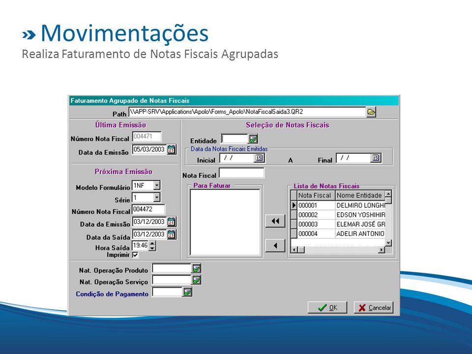 Movimentações Realiza Faturamento de Notas Fiscais Agrupadas