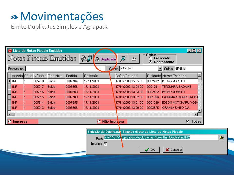 Movimentações Emite Duplicatas Simples e Agrupada