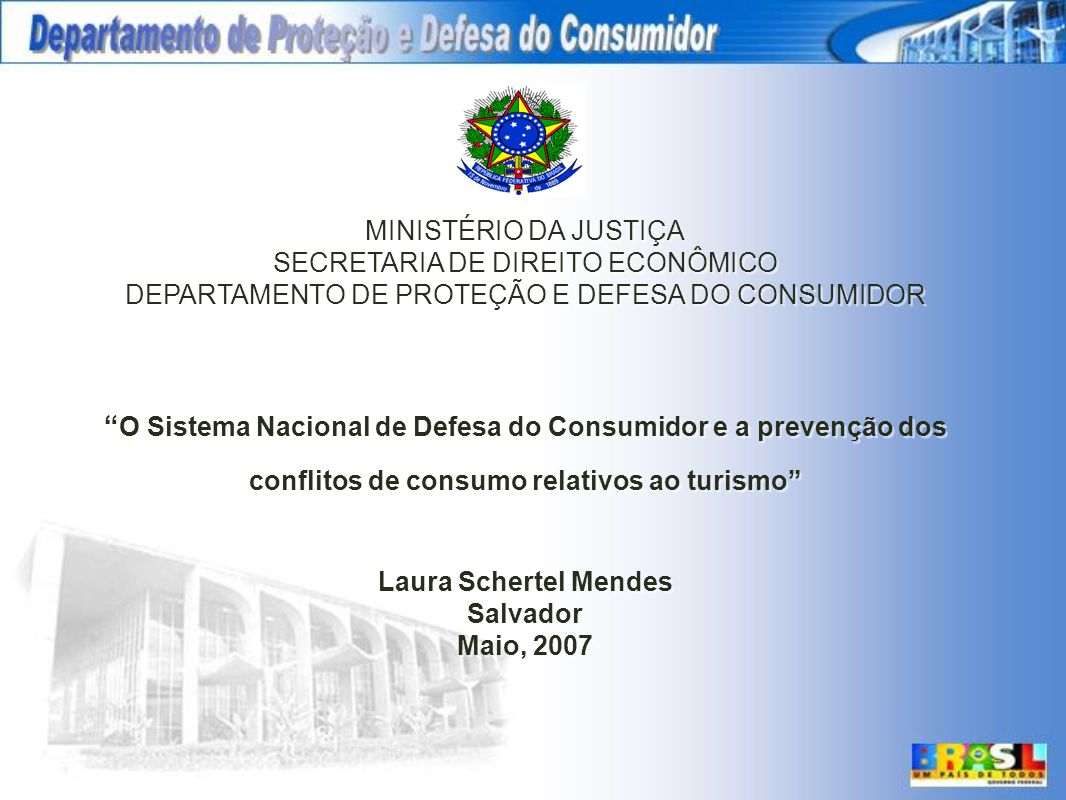 MINISTÉRIO DA JUSTIÇASECRETARIA DE DIREITO ECONÔMICO. DEPARTAMENTO DE PROTEÇÃO E DEFESA DO CONSUMIDOR.